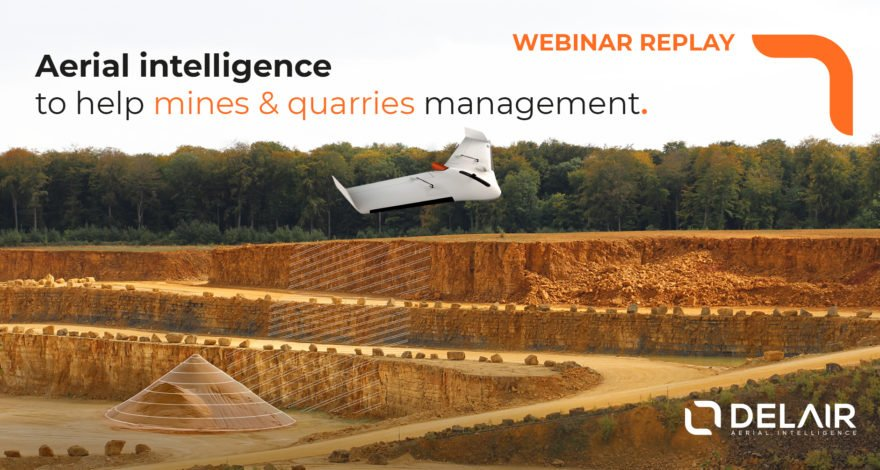 [Webinar replay] Aerial intelligence to help mines and quarries management