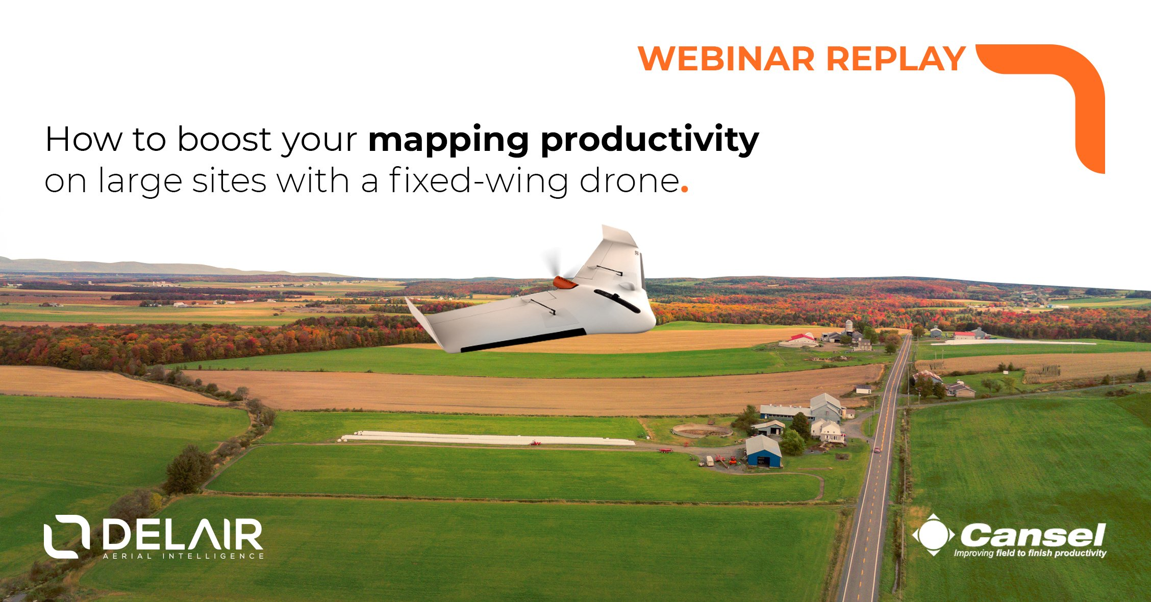 Boost your productivity by mapping large sites with a fixed-wing drone - Webinar with Cansel (replay)