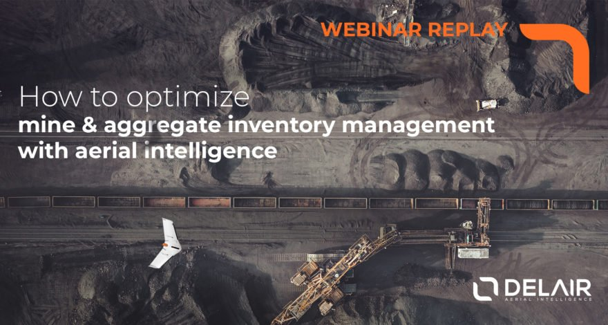 [Webinar replay] How to optimize mine and aggregate inventory management with aerial intelligence